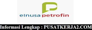 Lowongan Kerja Terbaru PT Elnusa Petrofin Mei 2020