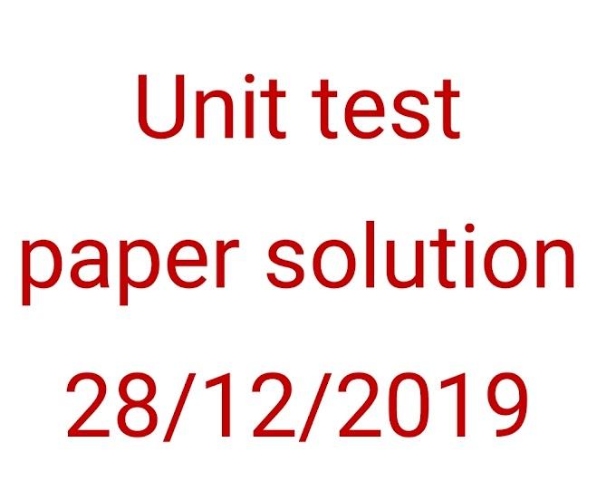 Unit test paper solution 28/12/2019
