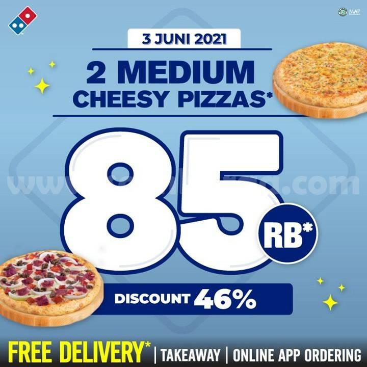 Promo DOMINOS PIZZA - Beli 2 Medium Cheese Pizza Cuma Rp. 85 Ribu!