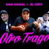 MAKDONAL FT EL DIPY - OTRO TRAGO (CUMBIA 2019)