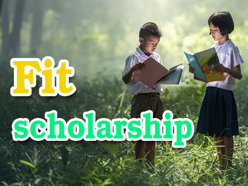 Fit Scholarship : ทุนการศึกษา เงินน้อยสร้างฝันใหญ่