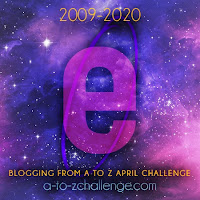 #AtoZChallenge 2020 Blogging from A to Z Challenge letter E