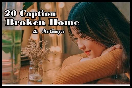 kata kata broken home bahasa inggris dan artinya