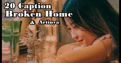 20 Kata Kata Broken Home Bahasa Inggris Dan Artinya Yosefpedia Com