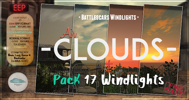 NEW RELEASE: Battlescars Windlights - CLOUDS - AIR 1.0 (PREMIUM) EEP AND NORMAL FORMAT