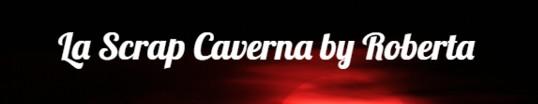 La Scrap Caverna  by Roberta