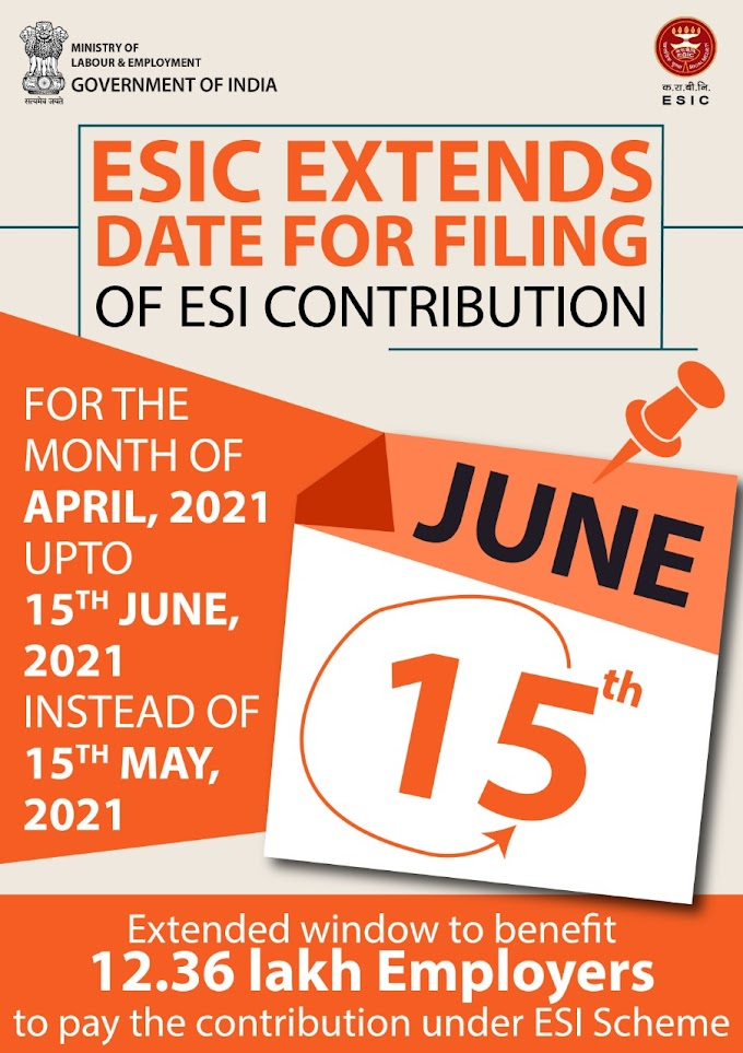 Government Extends ESI Contribution Due Date for April 2021