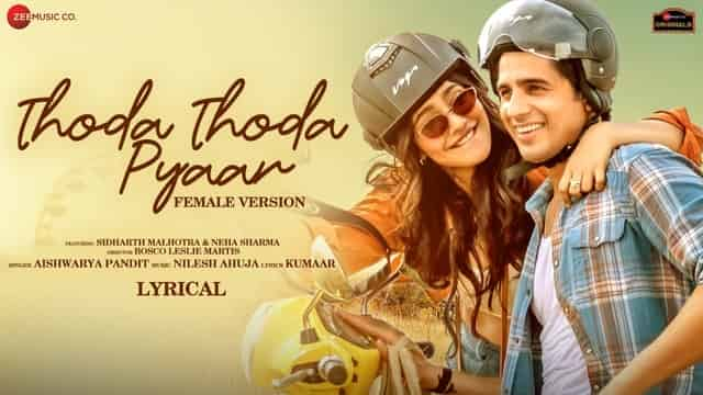 थोड़ा थोड़ा प्यार Thoda Thoda Pyaar Female Hindi Lyrics