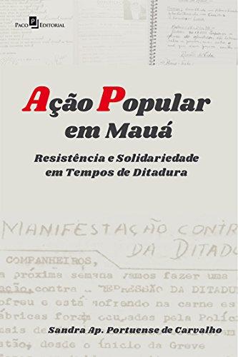 Ação Popular em Mauá: Resistência e Solidariedade em Tempos de Ditadura
