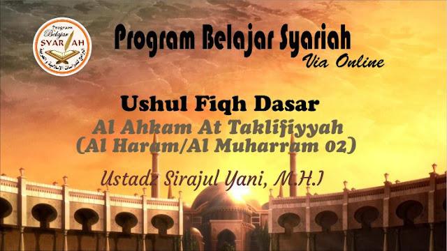 Al Ahkam At Taklifiyyah (Al Haram/Al Muharram 02) 03