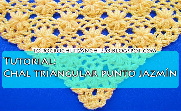 Cómo tejer chal triangular punto jazmín | Todo crochet