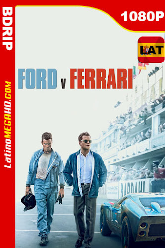 Ford v Ferrari (2019) Latino HD BDRip 1080P - 2019