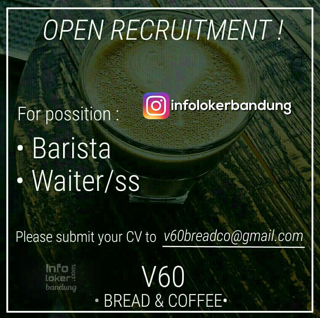 Lowongan Kerja Barista & Waiter V60 Bread 7 Coffee Bandung April 2017