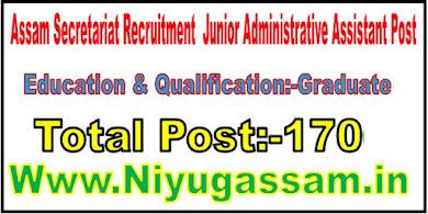 Assam Secretariat Recruitment @ Junior Administrative Assistant Post