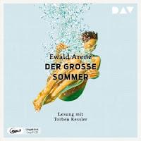 Der große Sommer - Ewald Arenz