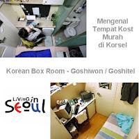Seperti apa Goshiwon 고시원 atau Goshitel 고시텔 di Korea Selatan
