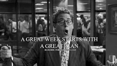 A GREAT WEEK STARTS WITH A GREAT PLAN, Blogger, Forex Friend Loan, Quote, Motivational Quote