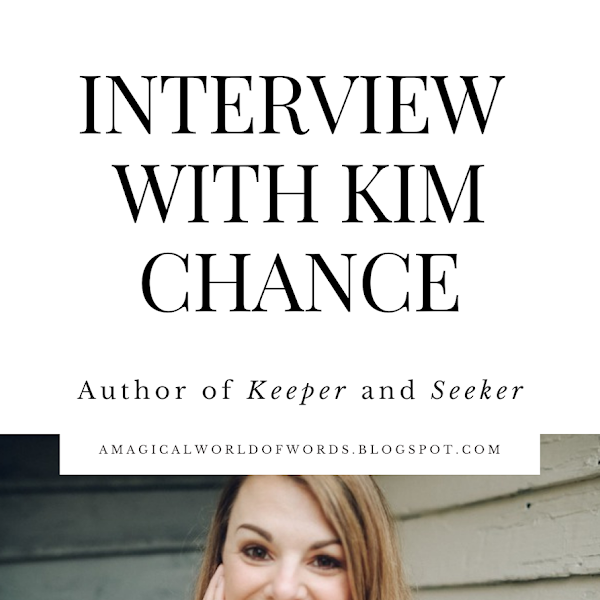 Interview with Kim Chance - author of KEEPER and SEEKER