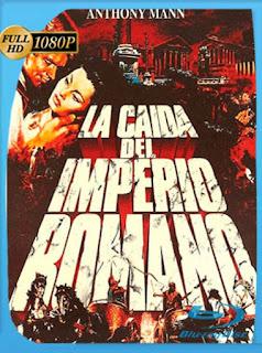 La Caida Del Imperio Romano [1964] HD [1080p] Castellano [GoogleDrive] SilvestreHD