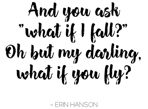 bblogger, bbloggers, bbloggersca, bbloggerca, canadian beauty bloggers, beauty blog, lifestyle blogger, southern blogger, american in canada, toronto, anniversary, taking risks, big decisions, moving to another country, erin hanson, what if i fall, what if you fly, quote