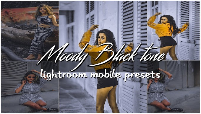 Moody Black lightroom presets |Instagram Virel Moody presets