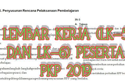 Lembar Kerja (LK-5) dan LK-6 Tugas Peserta PKP
