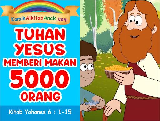 Tuhan Yesus Memberi Makan 5000 Orang