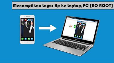 Cara Menampilkan Layar HP ke Laptop atau PC Tanpa Aplikasi di windows 10