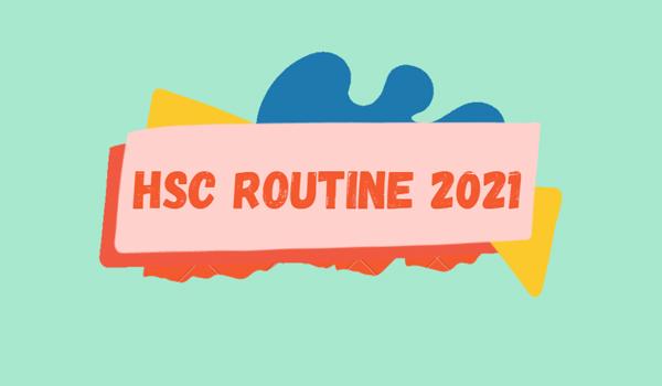 HSC Exam Routine 2021