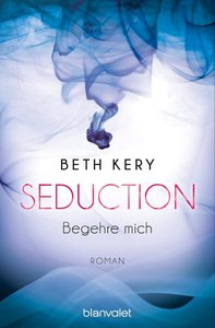 http://bookworldbynala.blogspot.de/2017/03/rezension-zu-seduction-begehre-mich.html