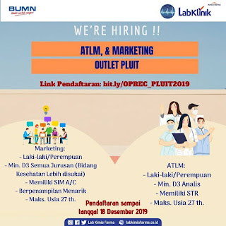RECRUITMENT ATLM & MARKETING LABORATORIUM KIMIA FARMA PLUIT 2019