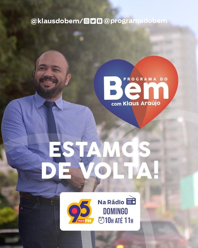 PROGRAMA DO BEM VOLTA AO AR NESTE DOMINGO