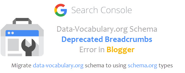 Data-Vocabulary.org Schema Deprecated Breadcrumbs Warning in Blogger