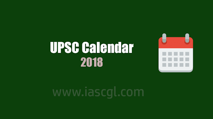 UPSC Update Exam Calendar 2018 - Check Now