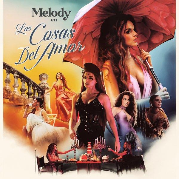 Letra : Las cosas del amor - MELODY [Lyrics]