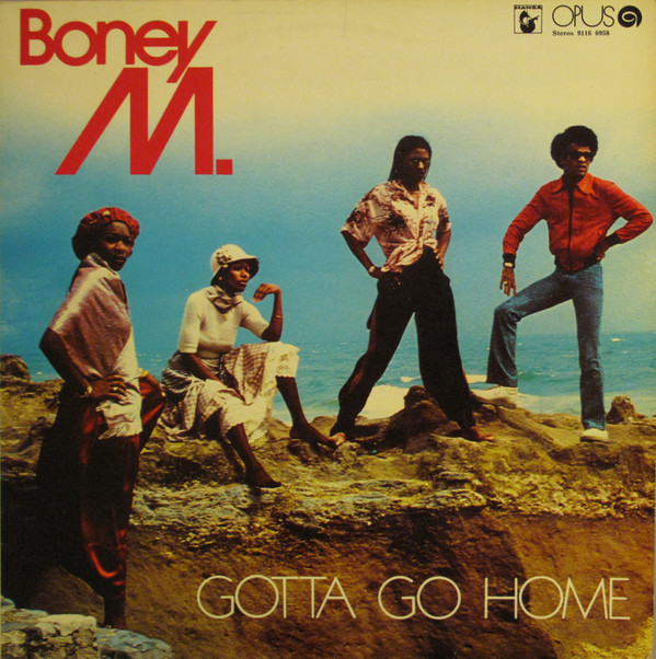 "05/09/2018 Boney M. ""Gotta go Home"" - more than 40.000.000 BM_GGH_opus"