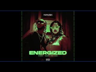 """[Lyrics] Yung6ix – """"Energized"""""""