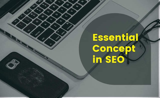 Essential Concept in SEO