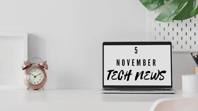 Tech News 05 November 2020