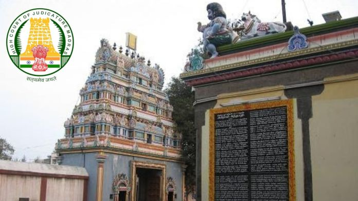 Madras High Court comes down heavily on Tamil Nadu govt for failing to recover encroached temple lands, warns strong action