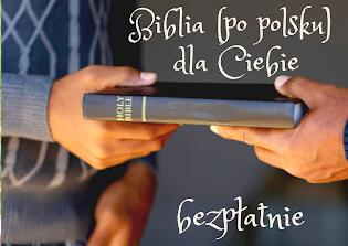 Biblia dla Ciebie! Kliknij w zdjęcie
