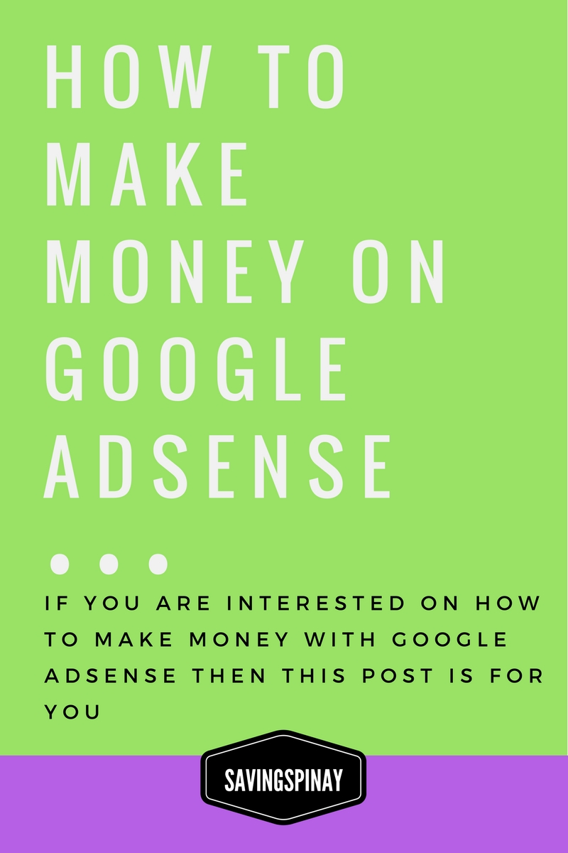 Google Adsense Is A Wonderful Tool To Earn Through The Traffic You Get  If You Are Interested On How To Make Money With Google Adsense Then This  Post Is