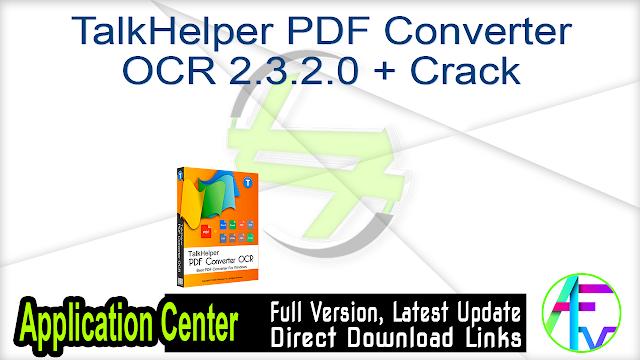 TalkHelper PDF Converter OCR 2.3.2.0 + Crack