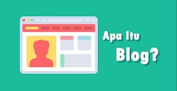 Apa Itu Blog? Mari Kita Kenali Lebih Dekat