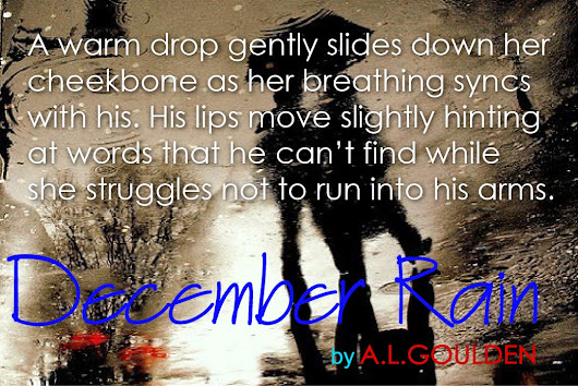 December Rain by A.L. Goulden ♥ Fun Facts, Book Tour & GIVEAWAY ♥ (Contemporary Erotic Romance)