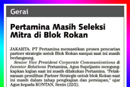 Pertamina is still selecting partners in the Rokan Block