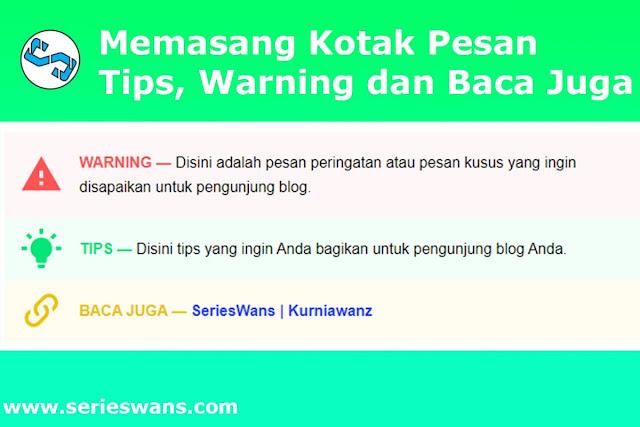 Cara Membuat Kotak Pesan Tips, Warning dan Baca Juga di Blog