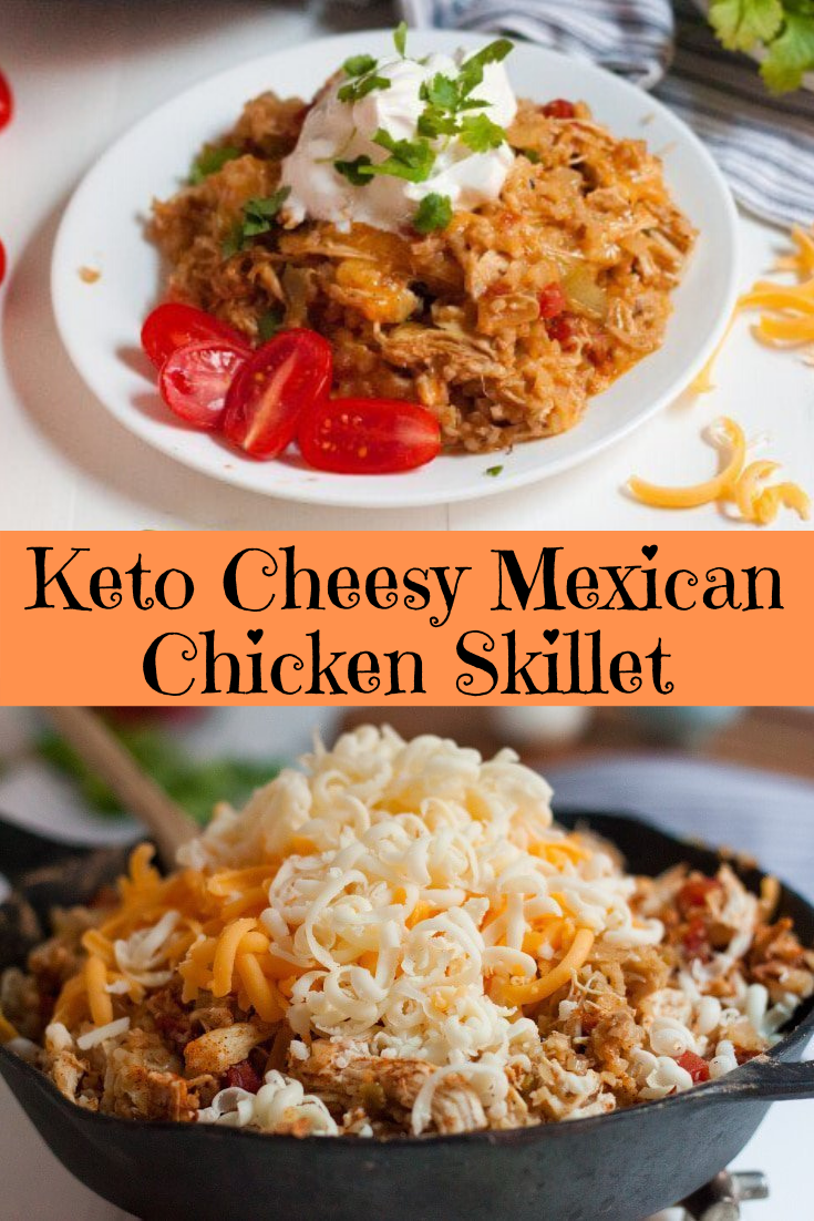 Keto Cheesy Mexican Chicken Skillet