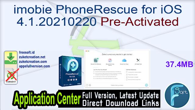 imobie PhoneRescue for iOS 4.1.20210220 Pre-Activated