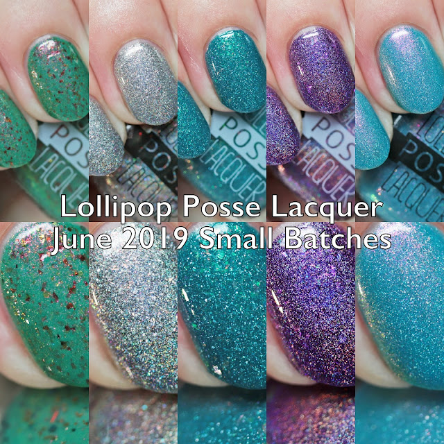 Lollipop Posse Lacquer June 2019 Small Batches